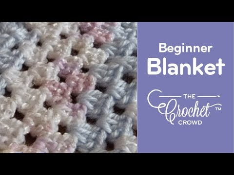 Crochet Baby Blanket: Beginner - YouTu