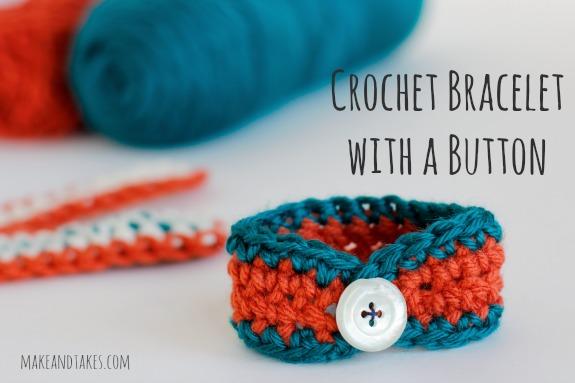 Crochet-A-Day: Crochet Bracelet with a Button | Make and Tak