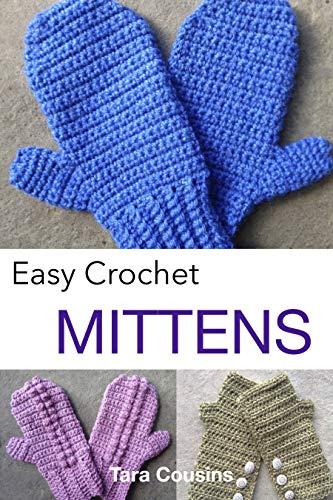 Amazon.com: Easy Crochet Mittens (Tiger Road Crafts Book 11) eBook .