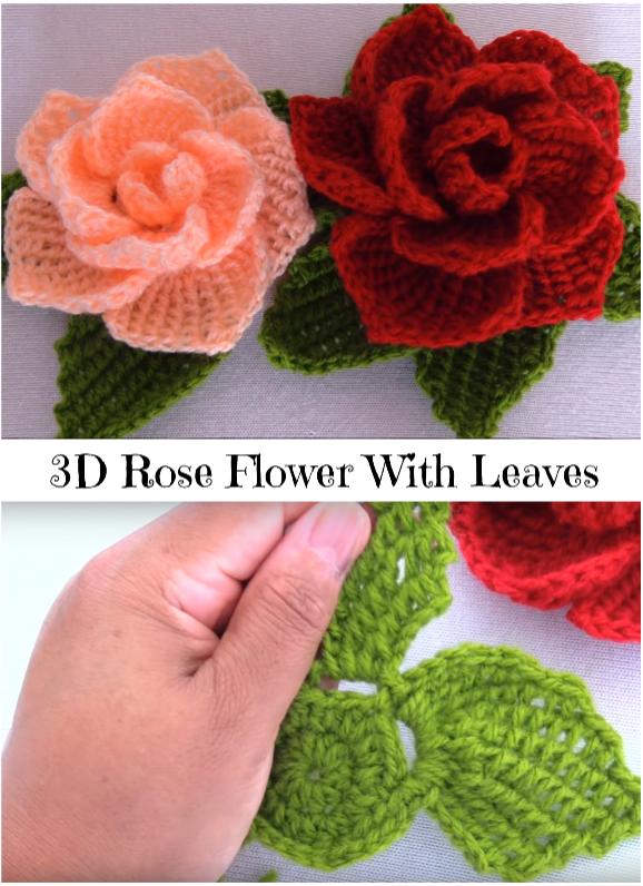3D Rose Flower With Leaves - Crochet Ide