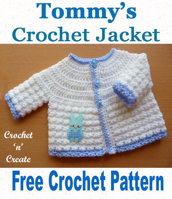 Free baby crochet pattern-tommys jacket uk - Crochet 'n' Crea