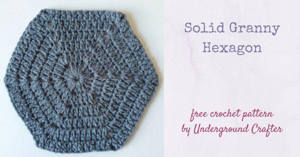 Crochet Pattern: Solid Granny Hexagon | Underground Craft