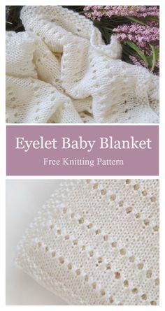 Eyelet Baby Blanket Free Knitting Pattern   Baby knitting patterns .