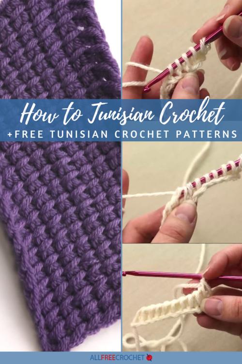 Tunisian Crochet Guide + 28 Tunisian Crochet Patterns .
